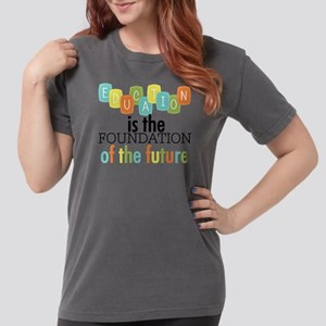 Education is the Found Womens Comfort Colors Shirt
