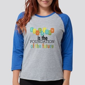 Education is the Foundation of Womens Baseball Tee