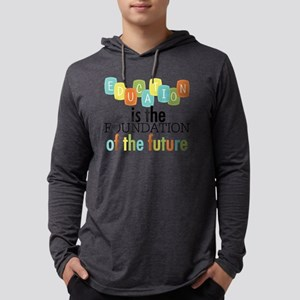 Education is the Foundation of t Mens Hooded Shirt