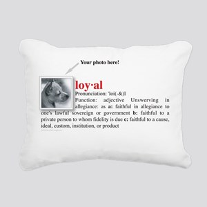 loyal_definition Rectangular Canvas Pillow