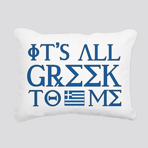 greek to me pod Rectangular Canvas Pillow