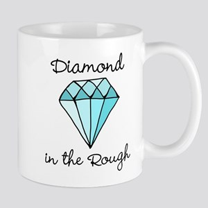 'Diamond in the Rough' Mug
