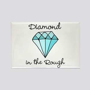 'Diamond in the Rough' Rectangle Magnet