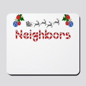 Neighbors, Christmas Mousepad