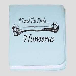 I Found This Kinda Humerus baby blanket