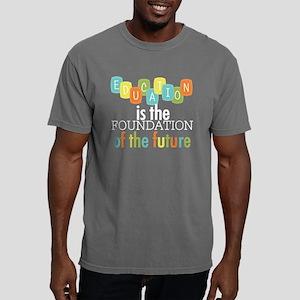 Education is the Foundat Mens Comfort Colors Shirt