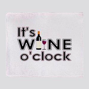 It's Wine O'Clock Throw Blanket