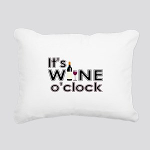 It's Wine O'Clock Rectangular Canvas Pillow