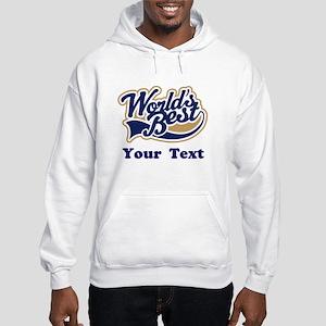 Personalized Worlds Best Hooded Sweatshirt