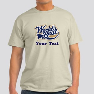 Personalized Worlds Best Light T-Shirt