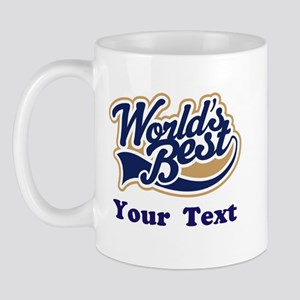Personalized Worlds Best Mug