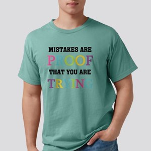 Mistakes Proof You Are T Mens Comfort Colors Shirt