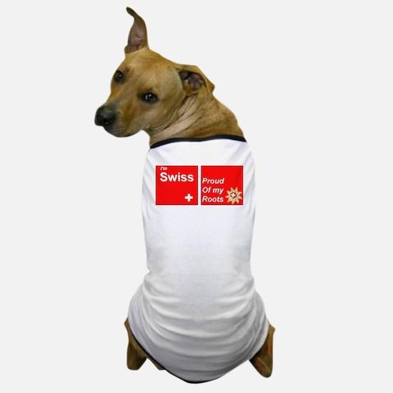 Swiss roots Dog T-Shirt