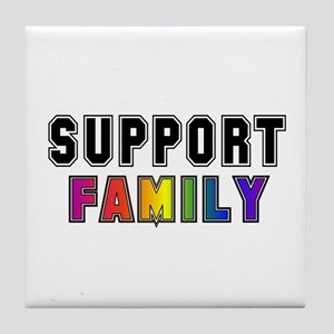Support Family Tile Coaster