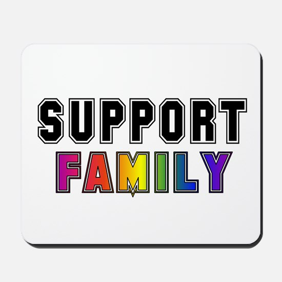 Support Family Mousepad