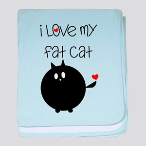 I Love My Fat Cat baby blanket