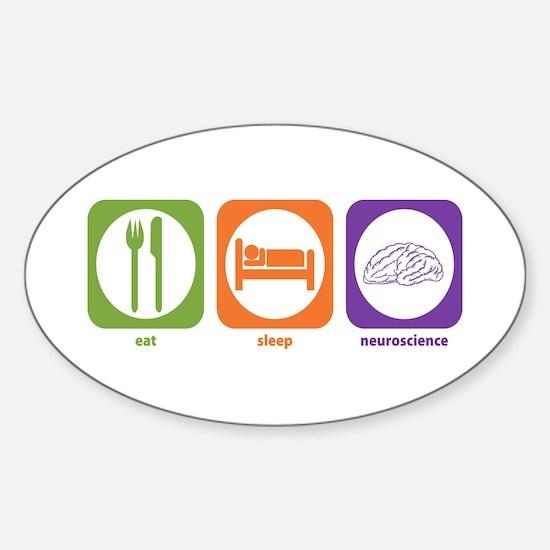 Eat Sleep Neuroscience Oval Decal