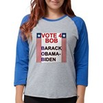 vote BOB copy Womens Baseball Tee