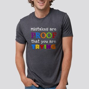 Mistakes Proof You Are Tryi Mens Tri-blend T-Shirt