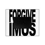Forgive Imus Picture Frame