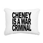 Cheney Is A War Criminal Rectangular Canvas Pillow