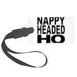 nappyheadedho Large Luggage Tag