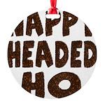 nappyheadedhohairy Round Ornament