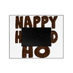 nappyheadedhohairy Picture Frame