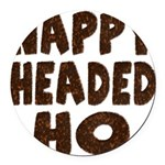 nappyheadedhohairy Round Car Magnet