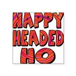nappyheadedhohypnoticblk Square Sticker 3
