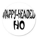 nappyheadedhofrenchblk Round Car Magnet
