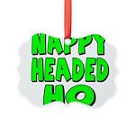 nappyheadedhogreenblk Picture Ornament