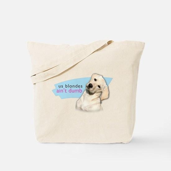 Dumb Blonde Tote Bag
