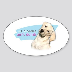 Dumb Blonde Sticker (Oval)