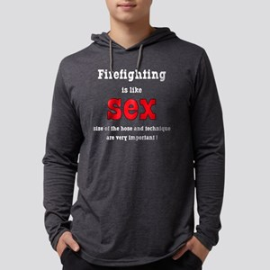 Firefighter is like sex Mens Hooded Shirt
