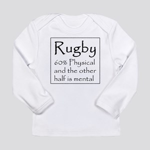 Rugby: 60% Physical Long Sleeve Infant T-Shirt