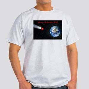Christmas Apocalypse 2012 Light T-Shirt