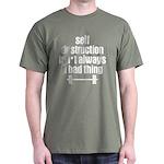 Self Destruction Dark T-Shirt