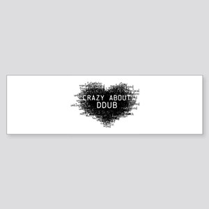 CrazyAboutDdubLight Sticker (Bumper)