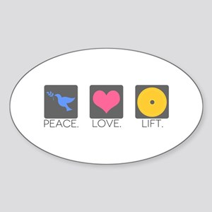 Peace. Love. Lift. Sticker (Oval)