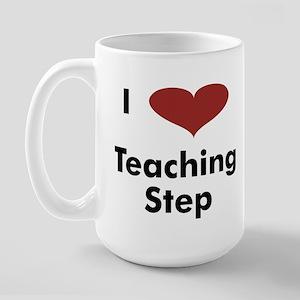 I Heart Teaching Step - Large Mug