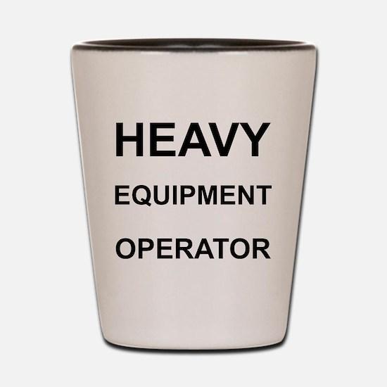 Heavy Equipment Operator Shot Glass