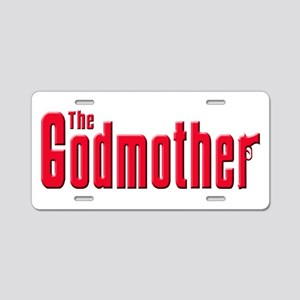 The Godmother Aluminum License Plate