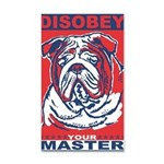 Disobey Your Master 20x12 Wall Decal
