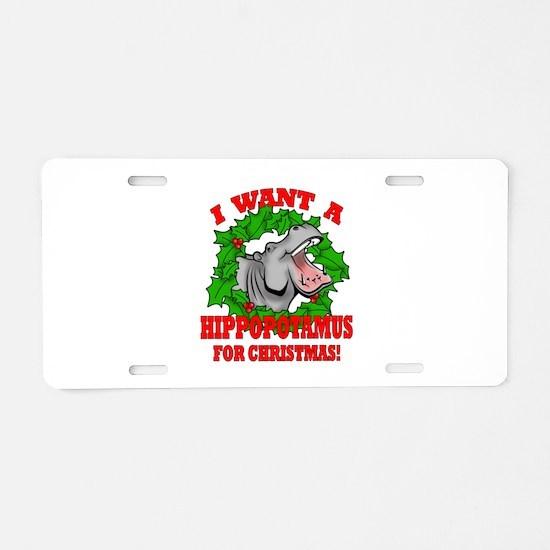 Hippopotamus for Christmas Aluminum License Plate