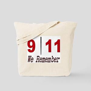 9 11 We Remember Tote Bag