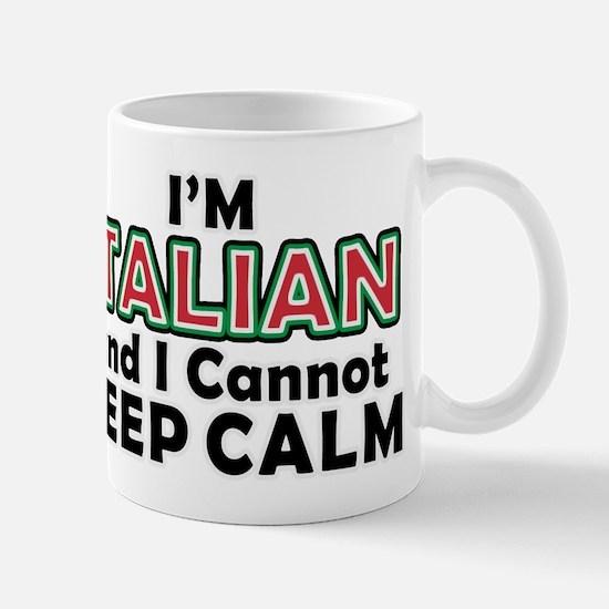 Italians Cant Keep Calm Mug