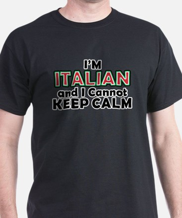 Italians Cant Keep Calm T-Shirt