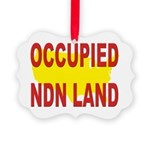 Occupied NDN Land Picture Ornament