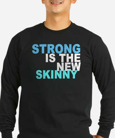 Strong is the New Skinny - Blue T